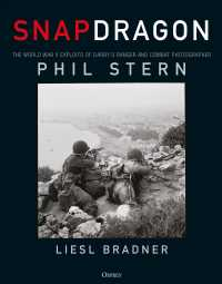 Snapdragon : The World War II Exploits of Darby's Ranger and Combat Photographer Phil Stern
