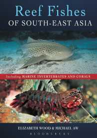Reef Fishes of South-East Asia : Including Marine Invertebrates and Corals
