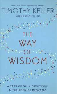 The Way of Wisdom : A Year of Daily Devotions in the Book of Proverbs (Us title: God's Wisdom for Na -- Hardback