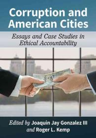 Corruption and American Cities : Essays and Case Studies in Ethical Accountability