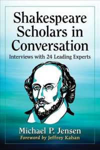 Shakespeare Scholars in Conversation : Interviews with 24 Leading Experts