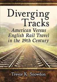 Diverging Tracks : American Versus English Rail Travel in the 19th Century