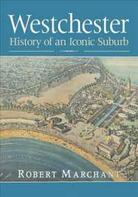 Westchester : History of an Iconic Suburb
