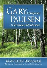 Gary Paulsen : A Companion to the Young Adult Literature (Mcfarland Companions to Young Adult Literature)