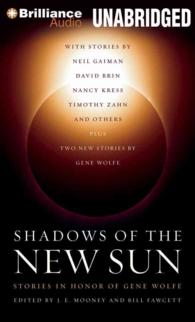 Shadows of the New Sun (10-Volume Set) : Stories in Honor of Gene Wolfe (Unabridged)