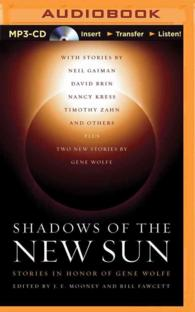 Shadows of the New Sun : Stories in Honor of Gene Wolfe (MP3 UNA)