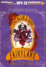 The Girl Who Fell Beneath Fairyland and Led the Revels There (Fairyland) (MP3 UNA)