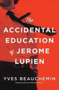 The Accidental Education of Jerome Lupien