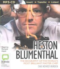 Heston Blumenthal : The Biography of the World's Most Brilliant Master Chef (MP3 UNA)