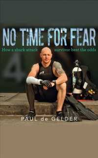 No Time for Fear (5-Volume Set) : How a Shark Attack Survivor Beat the Odds (Unabridged)