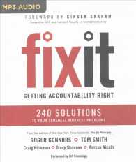 Fix It : Getting Accountability Right: 240 Solutions to Your Toughest Business Problems (MP3 UNA)