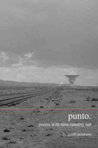 Punto : Poems with Time Running Out