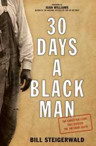30 Days a Black Man : The Forgotten Story That Exposed the Jim Crow South