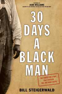 30 Days a Black Man : The Forgotten Story That Exposed the Jim Crow South (Reprint)