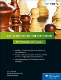 SAP SuccessFactors Employee Central : The Comprehensive Guide