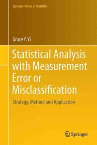 Statistical analysis with measurement error or misclassification strategy, method and application Springer series in statistics