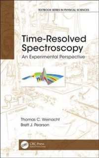 Time-Resolved Spectroscopy : An Experimental Perspective (Textbook Series in Physical Sciences)