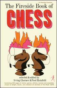 The Fireside Book of Chess (Reissue)