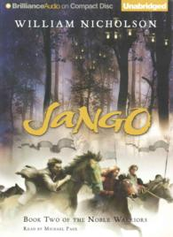 Jango (8-Volume Set) (Noble Warriors) (Unabridged)