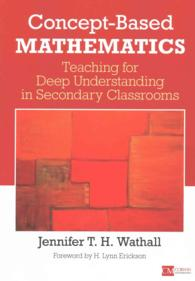 Concept-Based Mathematics : Teaching for Deep Understanding in Secondary Classrooms