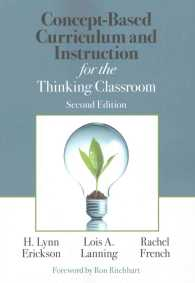 Concept-Based Curriculum and Instruction for the Thinking Classroom (Corwin Teaching Essentials) (2ND)