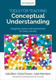 Tools for Teaching Conceptual Understanding, Secondary : Designing Lessons and Assessments for Deep Learning (Concept-based Curriculum and Instruction