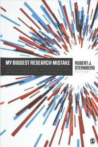 My Biggest Research Mistake : Adventures and Misadventures in Psychological Research