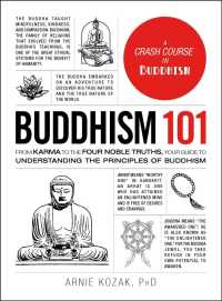Buddhism 101 : From Karma to the Four Noble Truths, Your Guide to Understanding the Principles of Buddhism (101)
