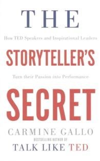 『ビジネスと人を動かす驚異のスト-リ-プレゼン 』(原書)<br>Storyteller's Secret : From Ted Speakers to Business Legends, Why Some Ideas Catch on and Others Don't -- Paperback (Main Marke)