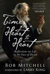Time for a Heart-to-Heart : Reflections on Life in the Face of Death