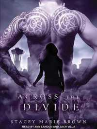 Across the Divide (Collector) (MP3 UNA)