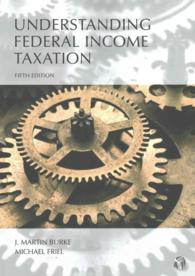 Understanding Federal Income Taxation (5TH)