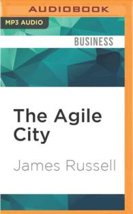 The Agile City : Building Well-being and Wealth in an Era of Climate Change (MP3 UNA)