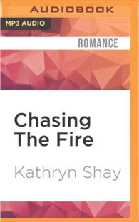 Chasing the Fire (Firefighter Trilogy) (MP3 UNA)