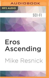 Eros Ascending (Tales of the Velvet Comet) (MP3 UNA)