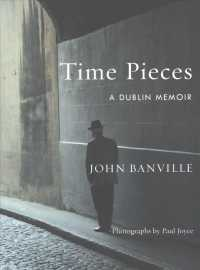Time Pieces : A Dublin Memoir