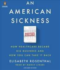 An American Sickness (11-Volume Set) : How Healthcare Became Big Business and How You Can Take It Back (Unabridged)