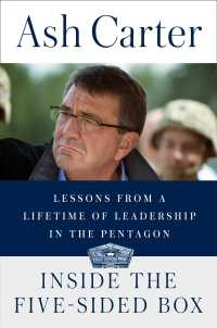 Inside the Five-Sided Box : Lessons from a Lifetime of Leadership in the Pentagon