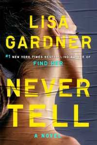 Never Tell : A Novel (A D.D. Warren and Flora Dane Novel) -- Paperback (English Language Edition)