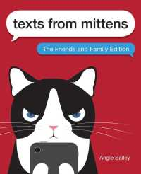 Texts from Mittens : The Friends and Family Edition (Reprint)