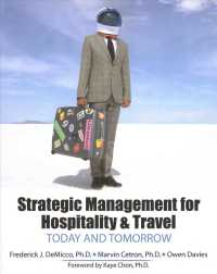 Strategic Management for Hospitality & Travel : Today and Tomorrow (PAP/PSC)