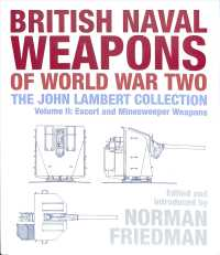 British Naval Weapons of World War Two : The John Lambert Collection Escort and Minesweeper Weapons 〈2〉