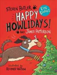 Dog Diaries: Happy Howlidays! (Dog Diaries) -- Paperback / softback