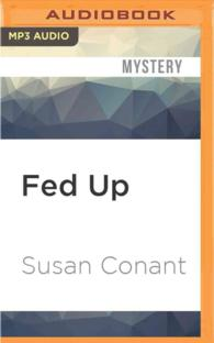 Fed Up (Gourmet Girl Mysteries) (MP3 UNA)