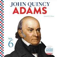 John Quincy Adams (United States Presidents)