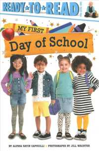 My First Day of School (Ready-to-read. Pre-level 1)