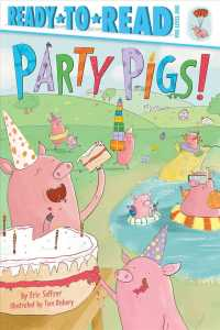 Party Pigs! (Ready-to-read. Pre-level 1)