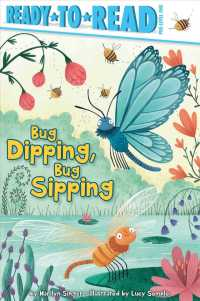 Bug Dipping, Bug Sipping (Ready-to-read. Pre-level 1)