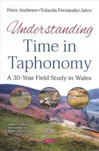 Understanding Time in Taphonomy : A 30-year Field Study in Wales