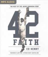 42 Faith : The Rest of the Jackie Robinson Story (MP3 UNA)